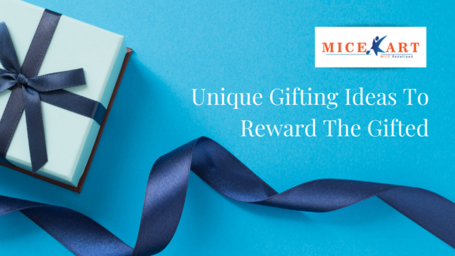 Unique gifting ideas to reward the gifted