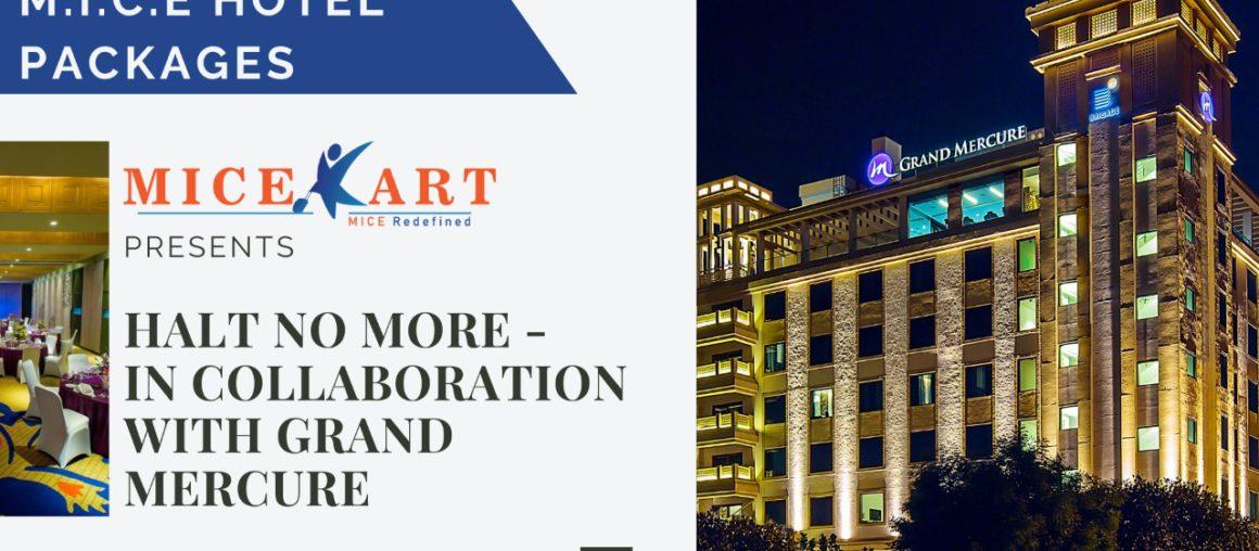 Halt No More-Grand Mercure Mysore