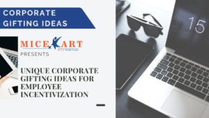 Unique Corporate Gifting Ideas For Employee Incentivization