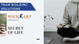 Corporate Team Engagement - Secret Of Life
