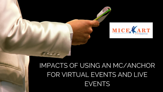 Impact of using an MC/Anchor for virtual events and live events