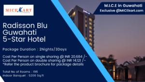 M.I.C.E Deal Radisson Blu Guwahati